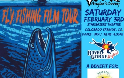 Angler's Covey and Royal Gorge Anglers to present the 10th Annual Fly Fishing Film Tour to benefit Project Healing Waters Fly Fishing