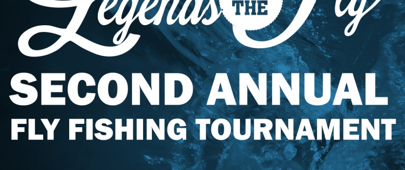 Legends of the Fly to Host its Second Annual Charity Fly Fishing Slam Tournament