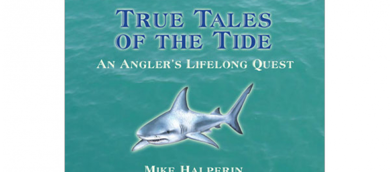 'True Tales of the Tide' to benefit Project Healing Waters Fly Fishing