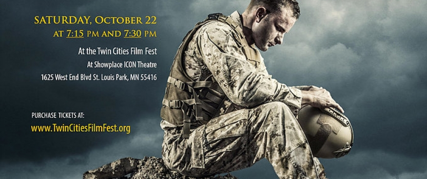IRON WILL: VETERANS'BATTLE WITH PTSD SOARS TO ITS WORLD PREMIERE AT THE TWIN CITIES FILM FEST OCTOBER 22
