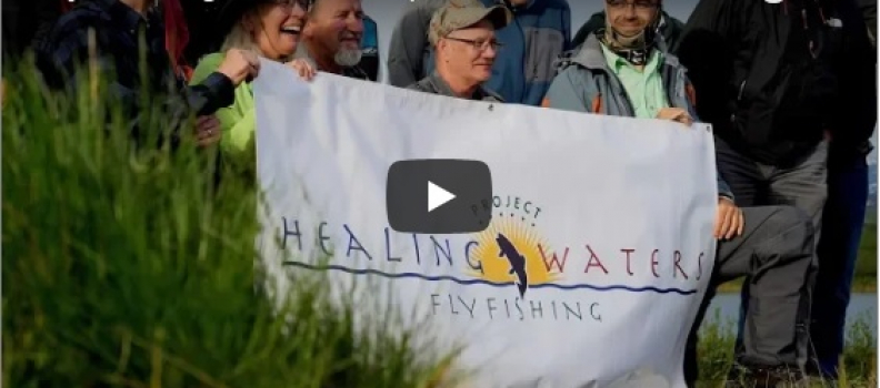 Project Healing Waters – 2018   BLM Alaska (VIDEO)